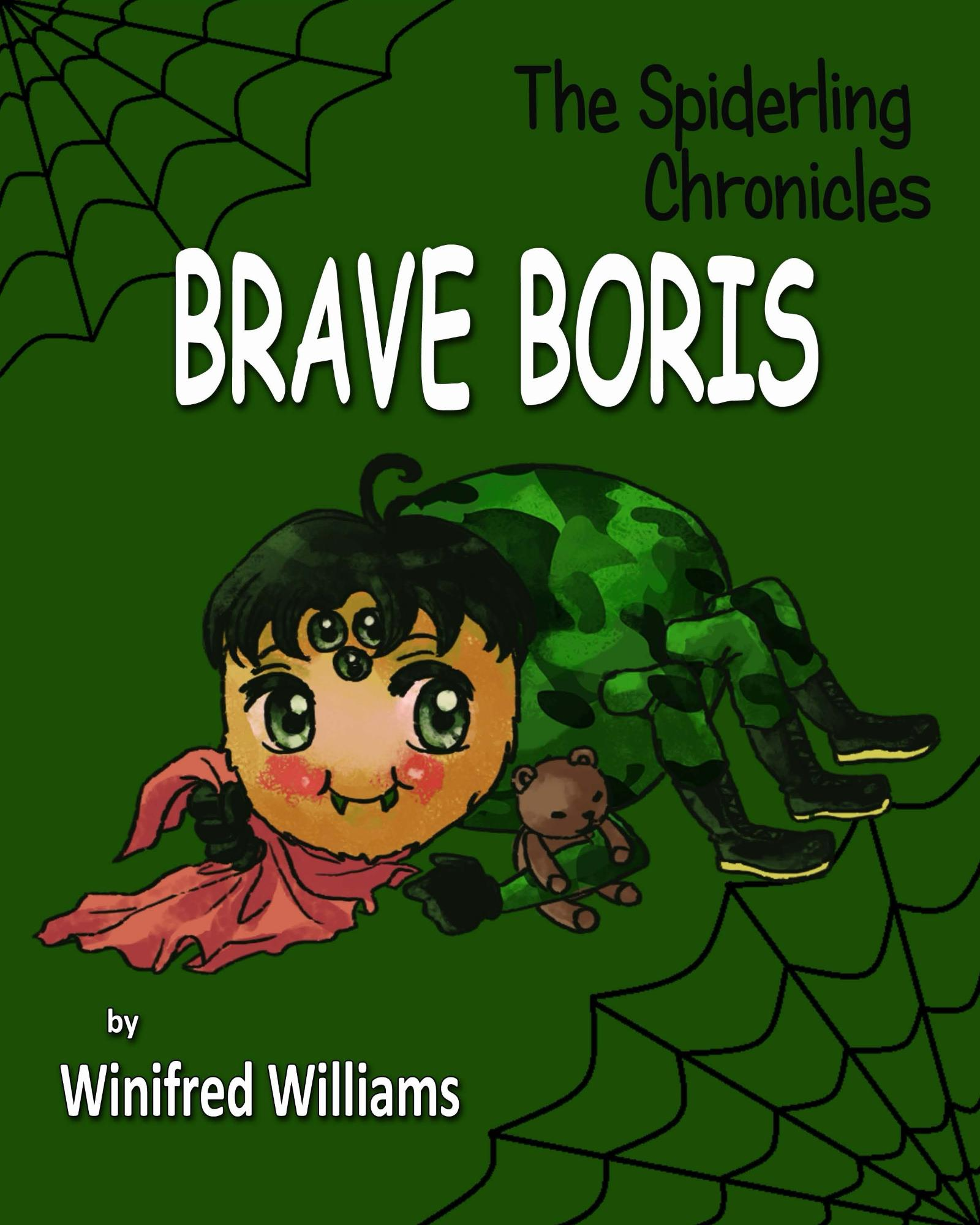 The Spiderling Chronicles: Brave Boris