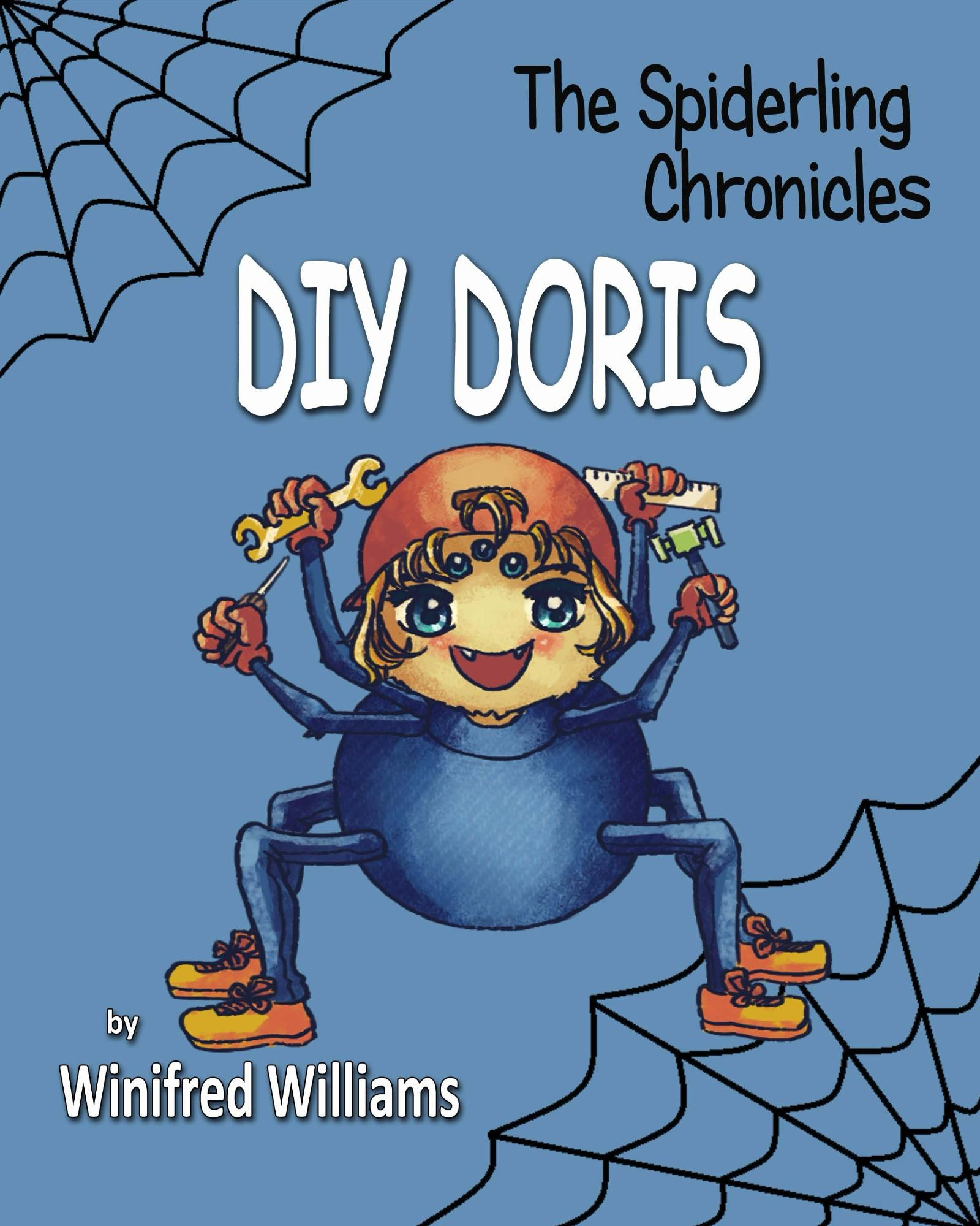 The Spiderling Chronicles: DIY Doris