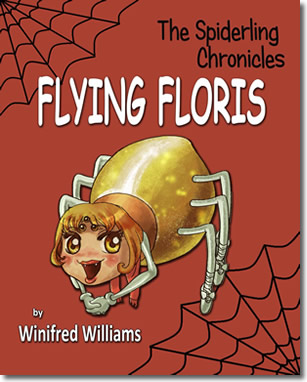 The Spiderling Chronicles: Flying Floris